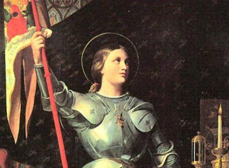 Santa Giovanna d'Arco, la fede e il coraggio della battaglia
